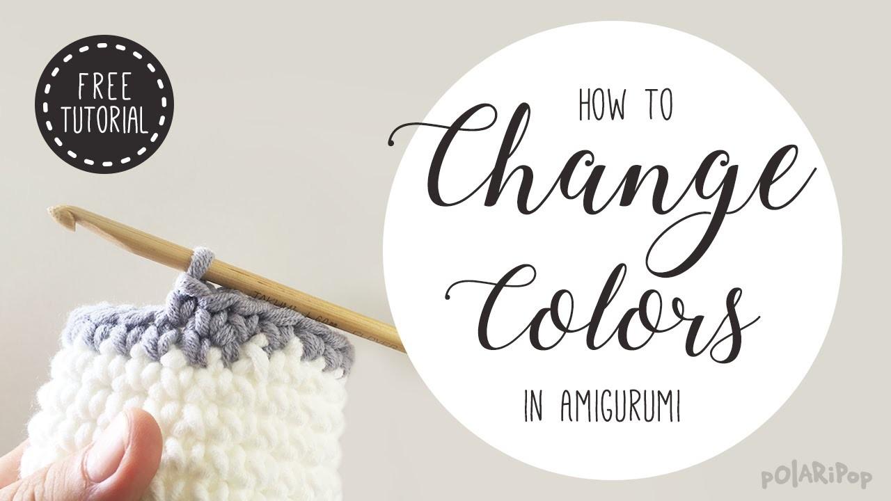 Amigurumi Basics: Learn how to change colors