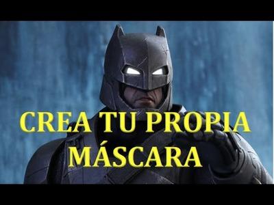 CREA GRATIS TU MÁSCARA DE BATMAN. HOW TO MAKE YOUR BATMAN MASK