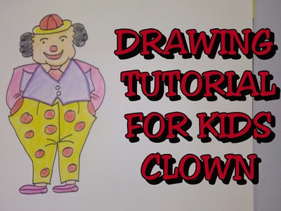 Drawing tutorial : Step by step drawing for kids || how to draw a clown ||[creative ideas]