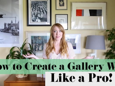 How to Create a Gallery Wall, Like a Pro. By Sarah Neylan