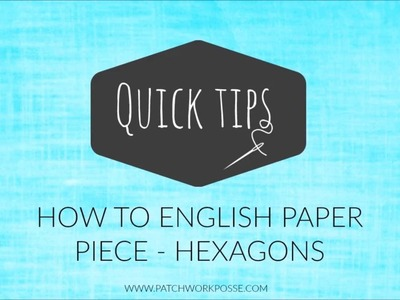 How to english paper piece