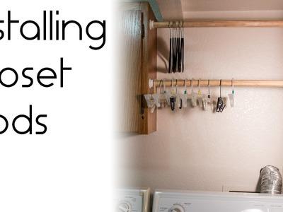 How to Install a Closet Rod