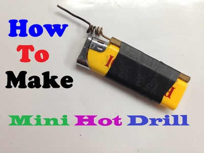How to Make a Hot Drill (Foam Cutter) From a Lighter