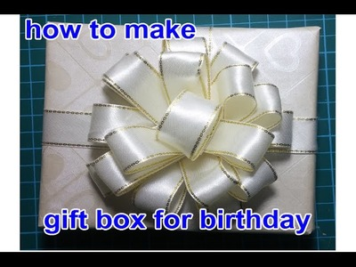 How to make gift box for birthday
