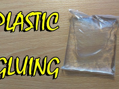 How to make Plastic Gluing Sheets Together