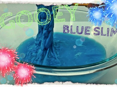 DIY│HOW TO MAKE BLUE SLIME!