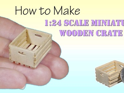 DIY How to Make Miniature Wooden Crate Tutorial