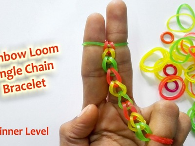 DIY || Rainbow Loom Bracelet , Single Chain Method || For Beginners