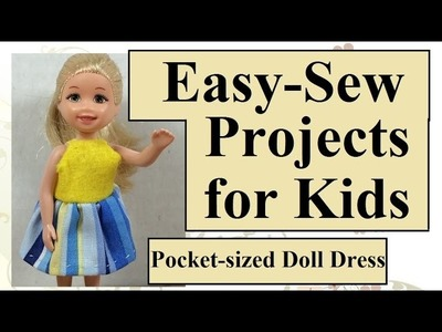 Easy Sewing Projects for Kids Polly Pocket Dress