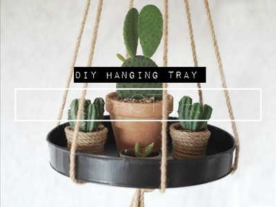 How to make a DIY hanging tray in 5 minutes!