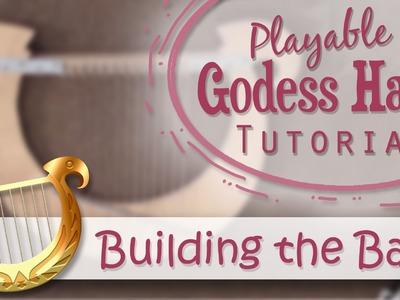 Playable Zelda Godess Harp Tutorial - Part 1: Building the Base
