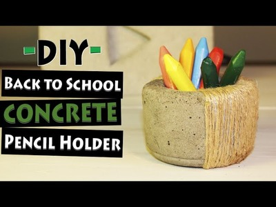 Back to School - DIY Pencil Holder out of Concrete | Let's DIY