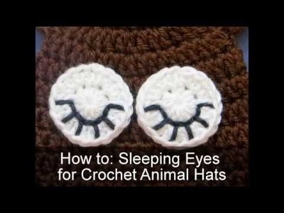 Crochet Tutorial: Sleeping Eyes