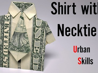 Dollar Origami: Shirt with Necktie | Easy tutorials and how to's for everyone #Urbanskills