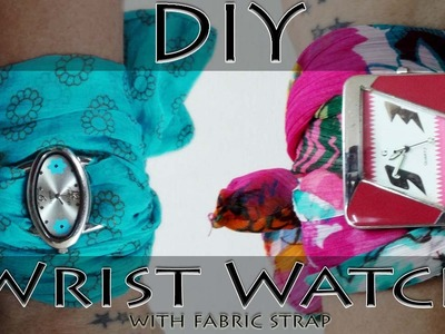 How to make a Fabric Strap watch - DIY Wrist Watch with Fabric Strap (Hindi)