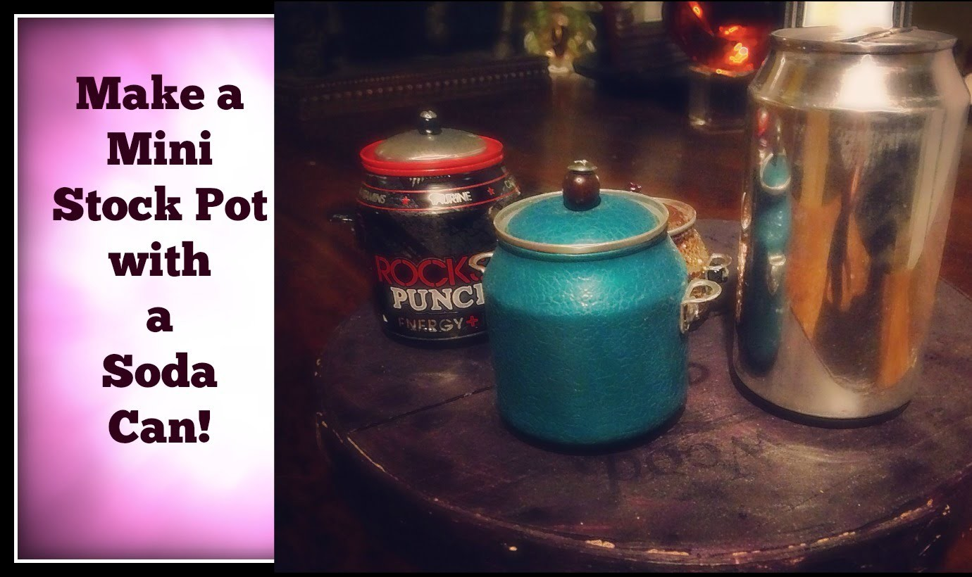 How to Make a Mini Stock Pot Out of Aluminum Cans!!!!!