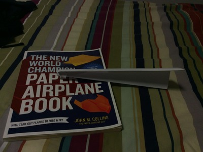 How To Make Paper Airplanes Out Of The New World Champion Paper Airplane Book #2