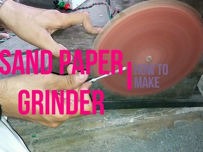 How to make Sand Paper Grinder [DIY] by Brain Washer