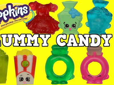 MAKE YOUR OWN SHOPKINS GUMMY Candy DIY