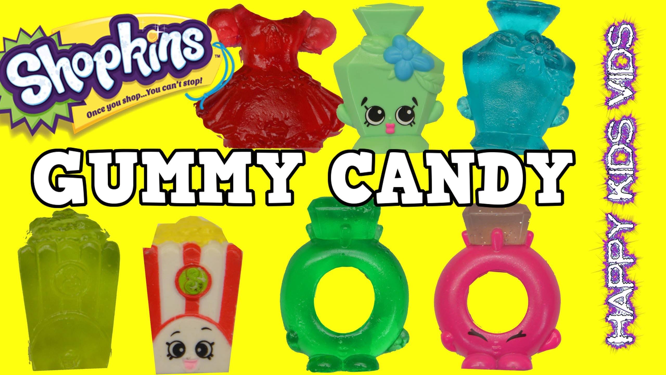 MAKE YOUR OWN SHOPKINS GUMMY Candy DIY