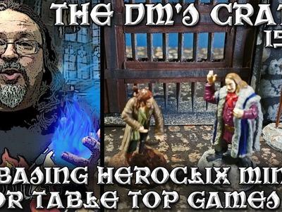 Rebasing Heroclix Minis for D&D (DM's Craft #152)