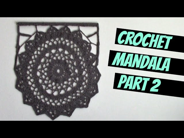 Crochet Decor: Mandala Part 2