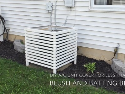 DIY A.C Unit Cover For Less Than $20 | Blush And Batting Blog