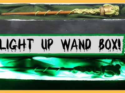 DIY: HARRY POTTER WAND BOX TUTORIAL- Part 3 - Easy Light Up Custom Wand Box!