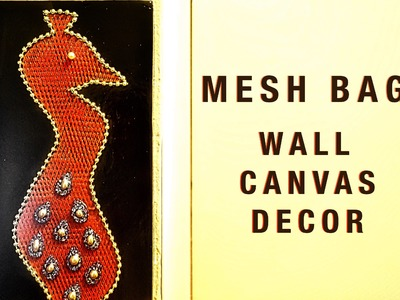 DIY Home Decor -  Beautiful Wall Canvas Art from Mesh bags | Best out of Waste | Recycled Craft Idea