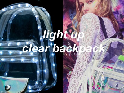 DIY Light Up Clear Backpack   90s Back to School