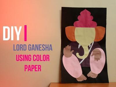 DIY - Lord Ganesh Craft Paper Art | Ganesh Chaturthi | ||Creative Indian Arts|| #7