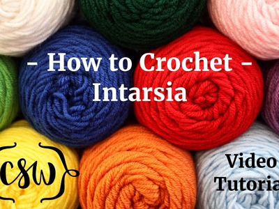 How to Crochet - Intarsia