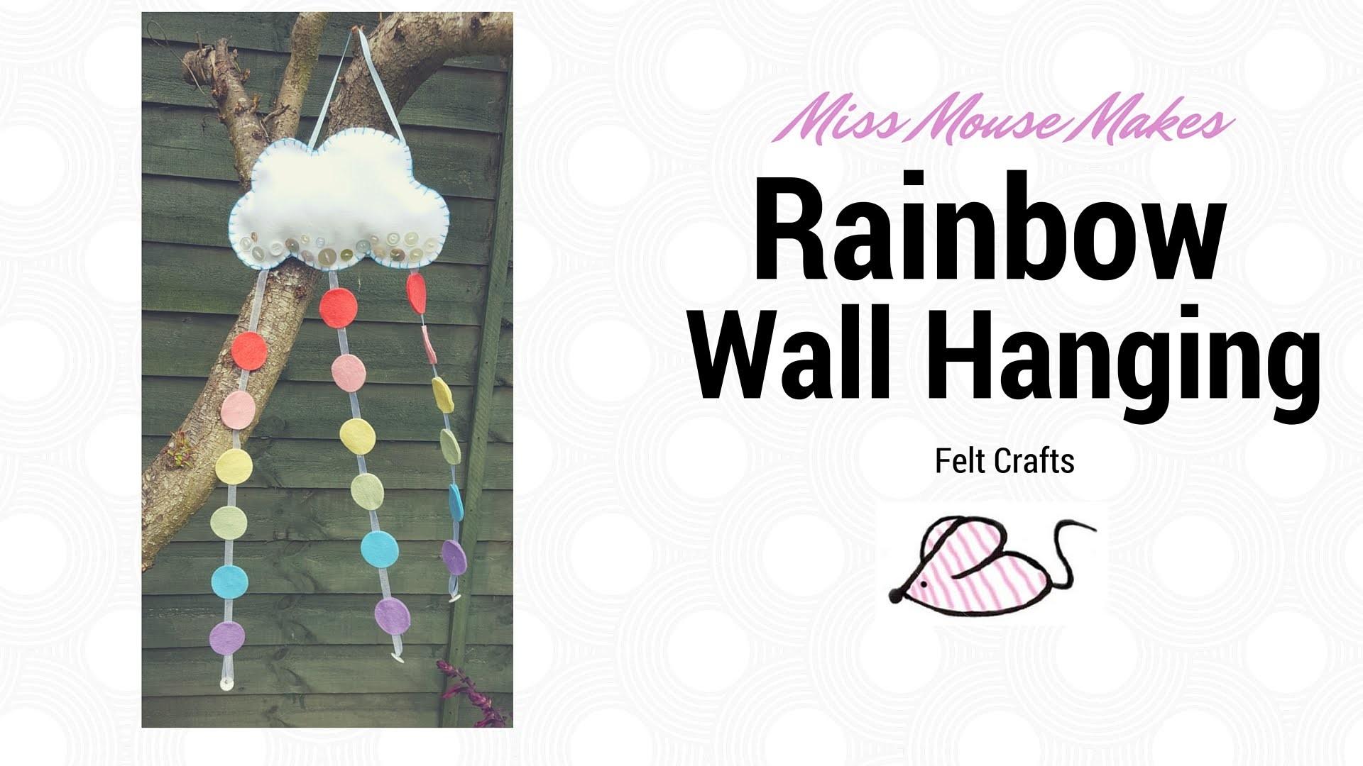 How to make a felt Rainbow Cloud wall hanging