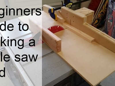 A beginner can build a table saw sled - How to