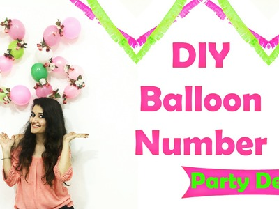 DIY Balloon Number for Party Decor