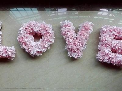 DIY Floral LOVE Monogram ( tutorial )
