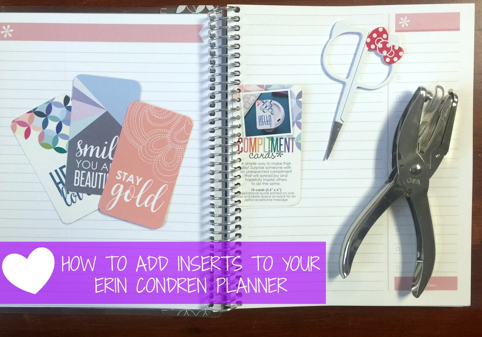 DIY HOW TO PERSONALIZE AND ADD INSERTS TO YOUR ERIN CONDREN PLANNER