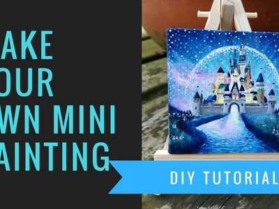 DIY miniature painting Disney Castle tutorial mini painting with mini easel do it yourself
