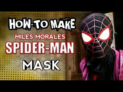 How-To MAKE|Miles Morales Spiderman Mask|DIY TUTORIAL