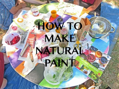 How To Make Natural Paint