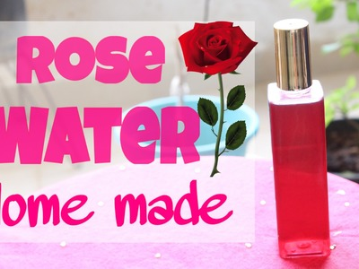 How to make Rose Water at Home ♥ DIY ♥ Making Gulabjal at home | Tanya Says