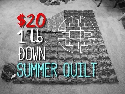 The $20 1lb. Summer Quilt - A Gear Review.DIY Tutorial