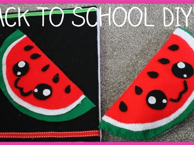 ♥ 2 Cute Back To School Watermelon DIY's! Pencil Case + No Sew Notebook! ♥