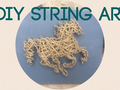 DIY Craft with pre-teen: String art horse tutorial