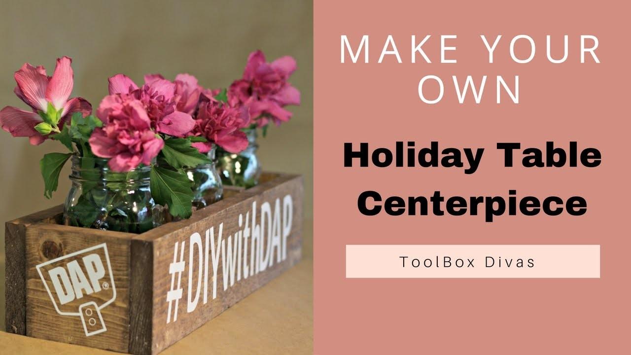 DIY Holiday Wooden Centerpiece Box
