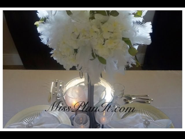 DIY: Quick Tip Feather Fancy Centerpiece for Under $30!