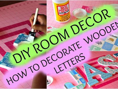 DIY Room Decor.How To Decorate Wooden Letters