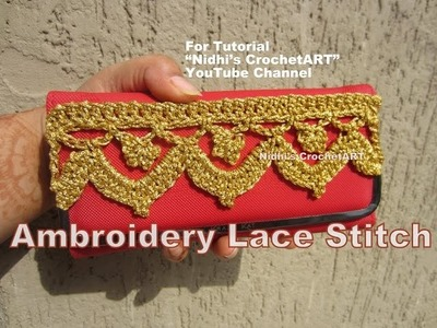 How To Crochet- Embroidery Lace Stitch for Purse Decoration Tutorial
