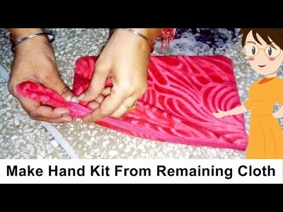 Make Hand Kit From Remaining Cloth | DIY - Tailoring With Usha