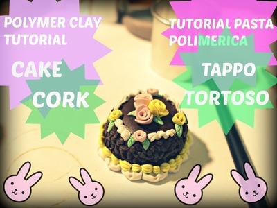 POLYMER CLAY CHOCOLATE CAKE CORK  TUTORIAL TAPPO TORTA PASTA POLIMERICA